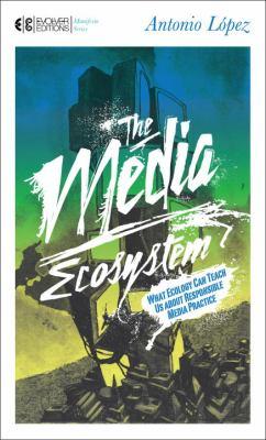 Media Ecosystem