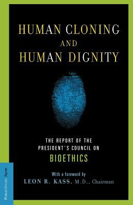 Human cloning and human dignity